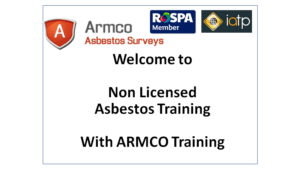 Non licensed asbestos training course - armco asbestos training